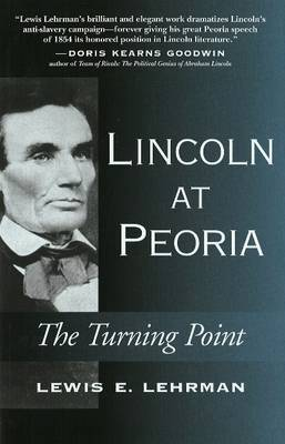 Lincoln at Peoria by Lewis E. Lehrman image