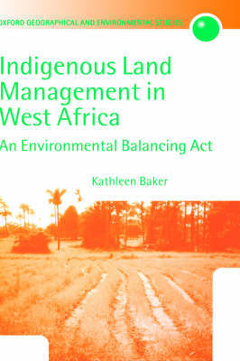 Indigenous Land Management in West Africa by Kathleen Baker