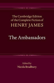 The Cambridge Edition of the Complete Fiction of Henry James: Series Number 18 by Henry James
