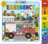 Playtown: Emergency by Roger Priddy