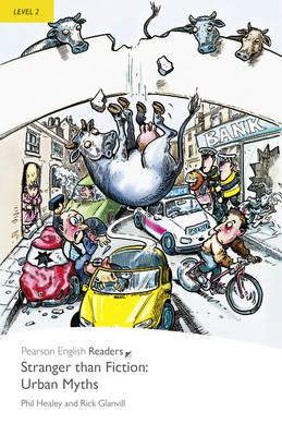 Level 2: Stranger Than Fiction Urban Myths by Phil Healey