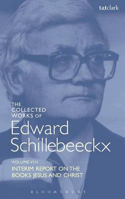 The Collected Works of Edward Schillebeeckx Volume 8 by Edward Schillebeeckx
