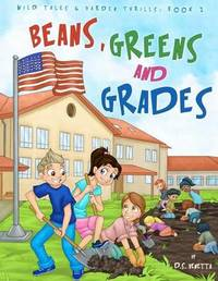 Beans, Greens and Grades Coloring Book by D S Venetta