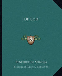 Of God by Benedict de Spinoza