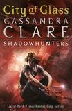 City of Glass (Mortal Instruments) (UK - small cover) by Cassandra Clare