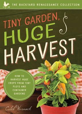 Tiny Garden, Huge Harvest by Caleb Warnock image