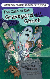 The Case of the Graveyard Ghost by Michele Torrey image