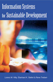 Information Systems for Sustainable Development by Lorenz Hilty