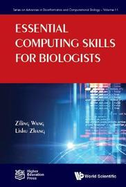 Essential Computing Skills For Biologists by Fenglou Mao