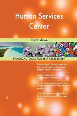Human Services Center Third Edition by Gerardus Blokdyk