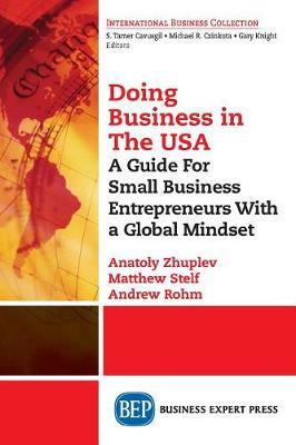 Doing Business in the United States by Anatoly Zhuplev
