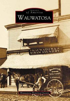 Wauwatosa by Wauwatosa Historical Society