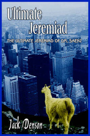 Ultimate Jeremiad by JACK DENSON