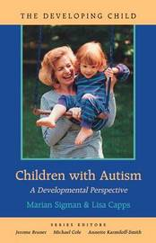 Children with Autism by Marian D Sigman