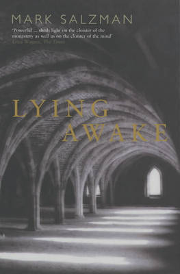Lying Awake by Mark Salzman