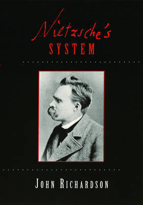 Nietzsche's System by (John) Richardson