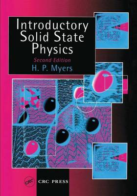 Introductory Solid State Physics, Second Edition by H.P. Myers image