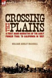 Crossing the Plains by William Audley Maxwell image