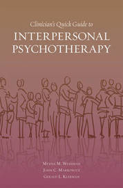 Clinician's Quick Guide to Interpersonal Psychotherapy by Myrna M Weissman image