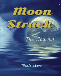 Moon Struck by Lizzie Starr