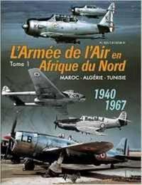 L'Aemee De l'Air En Adrique Du Nord - Tome 1 by Alain Crosnier