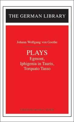 Plays by Johann Wolfgang von Goethe