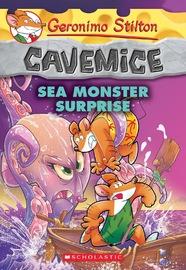 Sea Monster Surprise (Geronimo Stilton Cavemice #11) by Geronimo Stilton