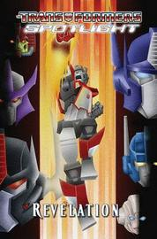 Transformers Spotlight: v. 4 by Simon Furman image