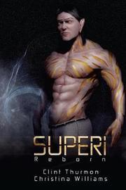 Superi by Clint Thurmon
