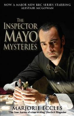 The Inspector Mayo Mysteries by Marjorie Eccles