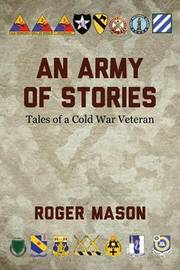 An Army of Stories by Roger Mason