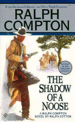 The Shadow of a Noose by Ralph Compton