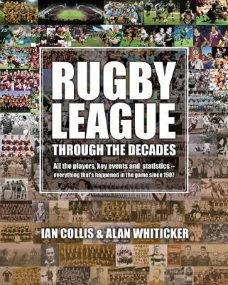 Rugby League through the Decades by Ian Collis image