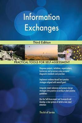 Information Exchanges Third Edition by Gerardus Blokdyk image