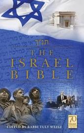 The Israel Bible by Tuly Weisz