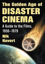 The Golden Age of Disaster Cinema by Nik Havert image