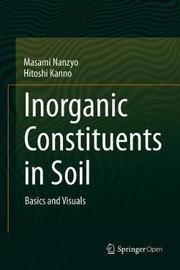 Inorganic Constituents in Soil by Masami Nanzyo