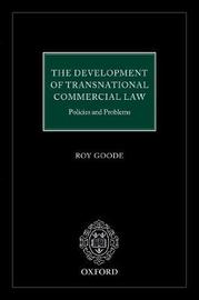 The Development of Transnational Commercial Law by Professor Sir Roy Goode, QC