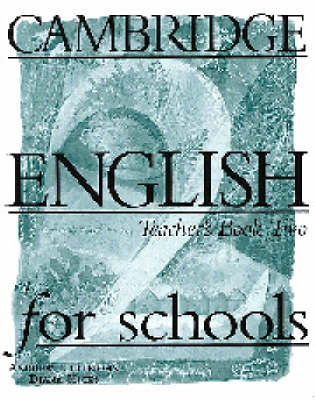 Cambridge English for Schools 2 Teacher's Book by Andrew Littlejohn image
