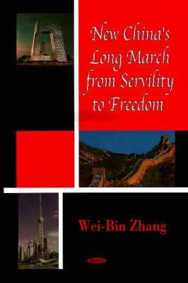 New China's Long March from Servility to Freedom by Wei-Bin Zhang image