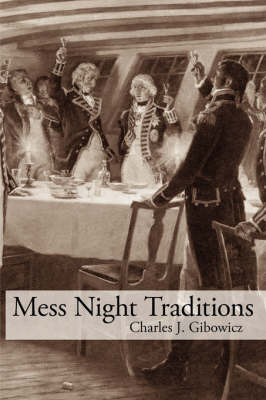 Mess Night Traditions by Charles J. Gibowicz image