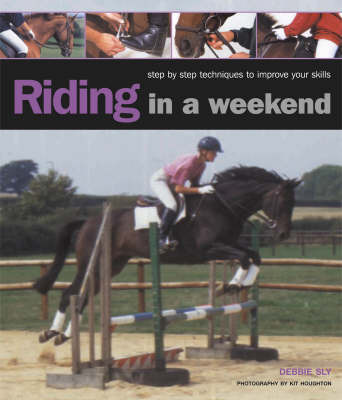 Riding in A Weekend by Debbie Sly image