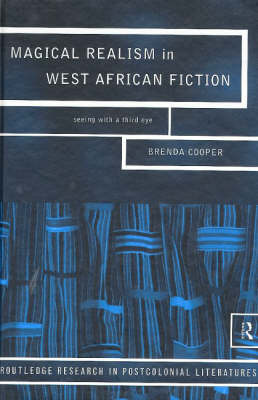 Magical Realism in West African Fiction by Brenda Cooper image