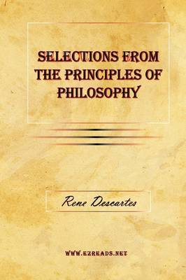 Selections from the Principles of Philosophy by Rene Descartes image