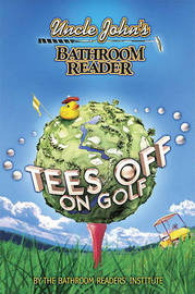 Uncle John's Bathroom Reader Tees Off on Golf by Bathroom Reader's Institute image