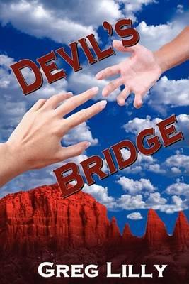 Devil's Bridge by Greg Lilly image