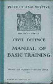 Protect and Survive: The Home Office Civil Defence Manual of Basic Training by Campbell McCutcheon image