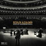 Ten Songs Live At Carnegie Hall by Ryan Adams