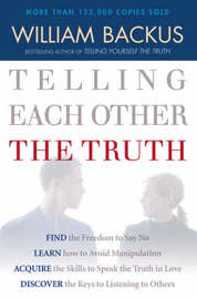 Telling Each Other the Truth by William Backus