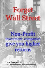 Forget Wall Street: Non-Profit Investment Companies Give You Higher Returns by Law Steeple Mba image